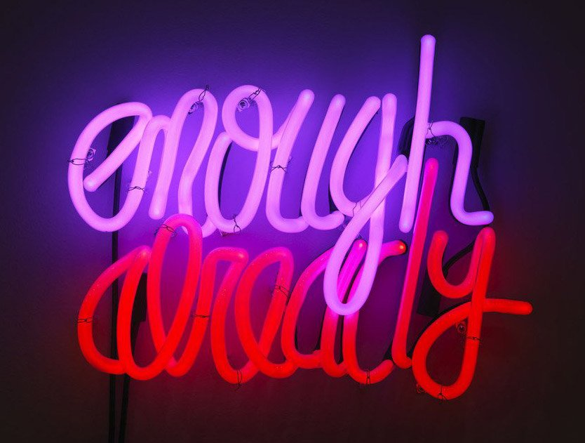 Deb Kass, Enough Already, 2012, Neon sign with transformers, 18 ½ X 14 inches.